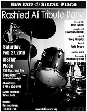 Rashied Ali Tribute Band at Sistas' Place