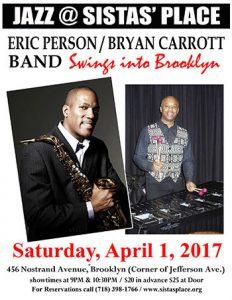 Eric Person/Bryan Carrott Band at Sistas' Place!