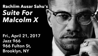 A Tribute to Malcolm X/Suite For Malcolm X
