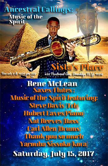 Rene McLean & Band at Sistas' Place on Sat. July 15, 2017
