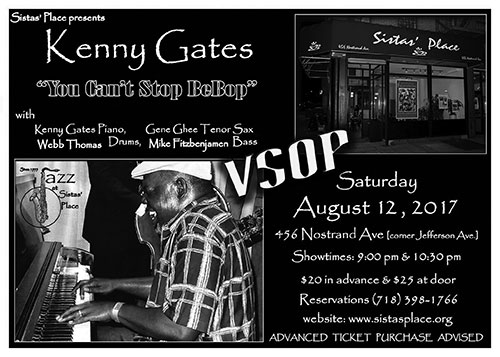Kenny Gates and Band at Sistas' Place on August 12, 2017