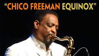 Chico Freeman Equinox