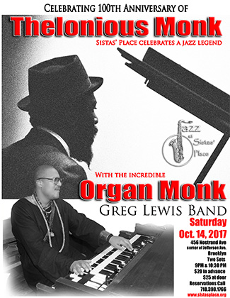Greg Lewis - Celebrating the 100th Anniversary of Thelonious Monk