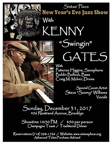 "Ring in the New Year with Kenny ""Swingin"" Gates at Sistas' House this Sunday, December 31, 2017!"