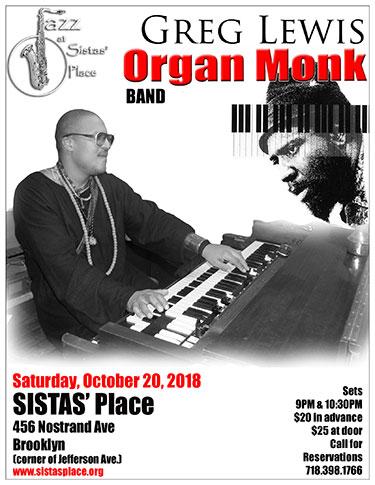 Organ Monk at Sistas' Place