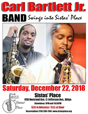 Carl Bartlett Jr Band at Sistas' Place