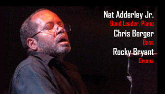 Nat Adderly Jr. Trio