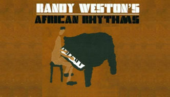 African Rhythms in Tribute to Randy Weston