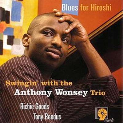 Anthony Wonsey Trio