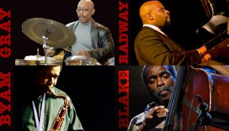Gumbs Show Cancelled! Replaced by Byam-Radway-Blake-Gray Quartet!