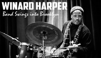 Winard Harper & Jeli Posse featuring Antonio Hart on Sax