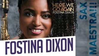 "Fostina Dixon - New Album: ""Here We Go Again"""