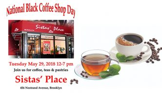 National Black Coffee Shop Day 2018 at Sistas' Place
