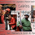 Sat., February 6, 2021, George Cables at Sistas' Place!